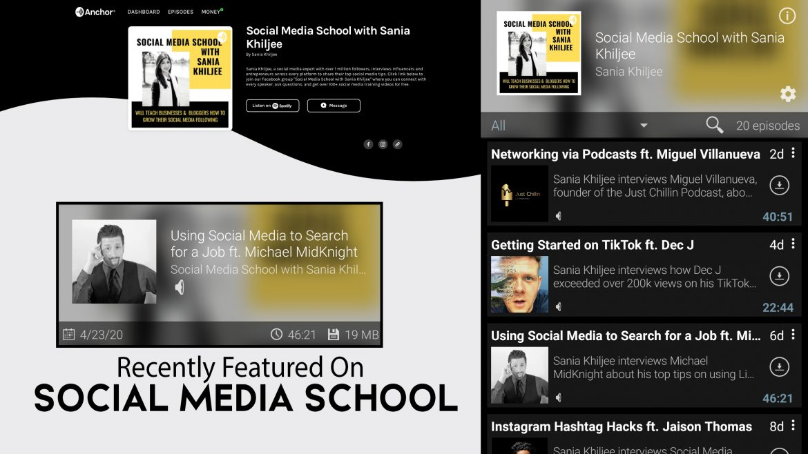 Recently Featured on Social Media School Podcast with Sania Khiljee: Using Social Media to Search for a Job ft. Michael MidKnight